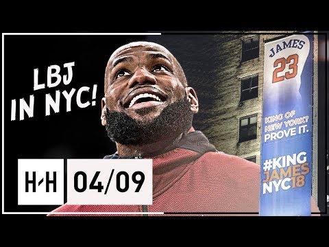 KING of NEW YORK? LeBron James Full Highlights vs Knicks (2018.04.09) - 26 Pts, 11 Assists!