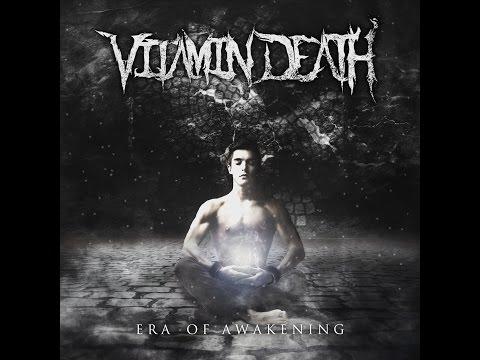 Vitamin Death - 'Era of Awakening'   FULL ALBUM STREAM