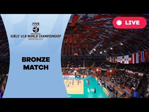 Bronze match - 2017 FIVB Girls U18 World Championship