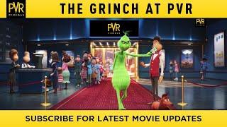 The Grinch at PVR | 9th November,2018
