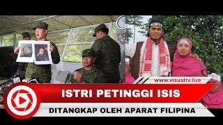 Istri Petinggi ISIS Asal Indonesia Ditangkap di Filipina