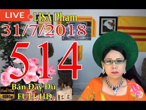 khai-dn-tr-lisa-phạm-số-514-live-stream-19h-vn-8h-sng-hoa-kỳ-mới-nhất-hm-nay-ngy-31-7-2018