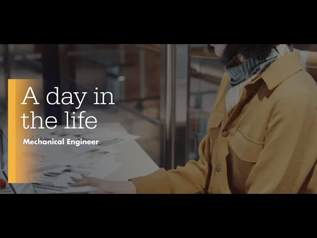 A day in the life of a Mechanical Engineer