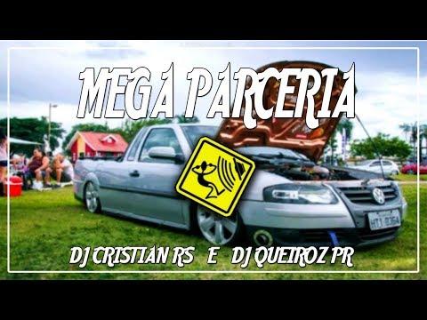 🔰Mega Parceria (Dj Cristian RS e Dj QueiroZ PR) Dale🔰