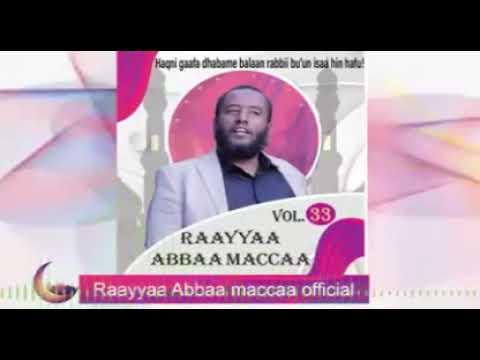 Download Nashidaa Ustaaz Raayyaa Abbaa Maccaa haraya SD 33