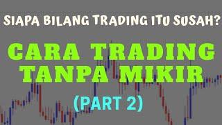 (M1 & M5) Trading Tanpa Mikir Part 2 - www.guruforex.id