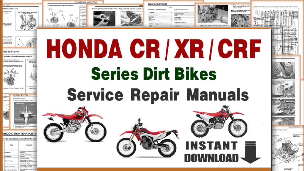 download honda crf / xr / cr series dirt bikes service repair manuals pdf