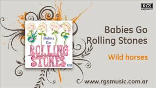 Babies go Rolling Stones - Wild horses