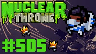 Nuclear Throne (PC) - Episode 505 [Strong Handshake]