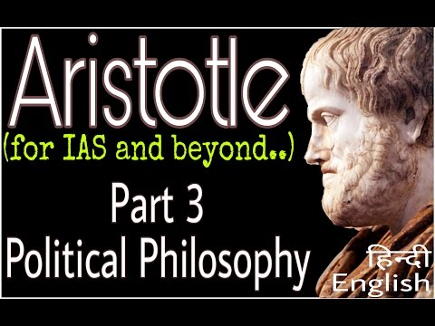 Aristotle Part 3 : Political Philosophy (For Political Scien