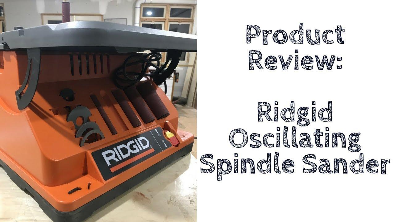 Ridgid Oscillating Edgebelt Spindle Sander Review