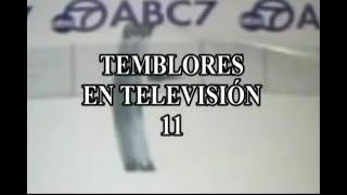 TEMBLORES EN TELEVISION 11