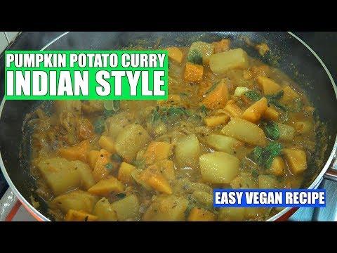 Potato Pumpkin Curry - Vegan Recipe - Potato Curry - Kaddu ki Sabzi - Aloo Masala - Vegan Curry