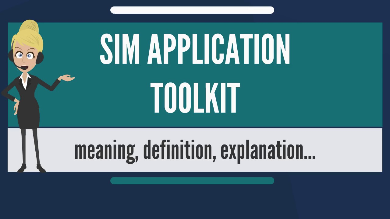 What is SIM APPLICATION TOOLKIT? What does SIM APPLICATION TOOLKIT mean?