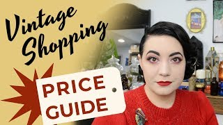 Vintage Shopping Price Guide - What I Pay for Vintage