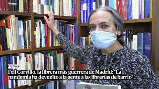 Feli Corvillo, la librera más guerrera de Madrid: