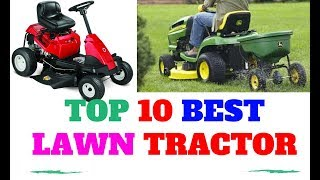 Top 10 best lawn tractor