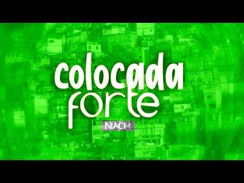 MC Niack - Colocada Forte Áudio