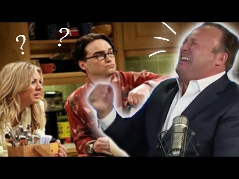 The Big Bang Theory where only Alex Jones finds it funny
