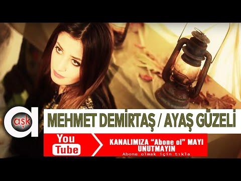 Ayaş Güzeli - Mehmet Demirtaş