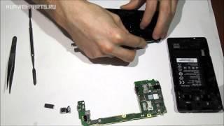 Как разобрать Huawei G700 ремонт