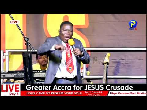 DAY 4 || GREATER ACCRA FOR JESUS CRUSADE