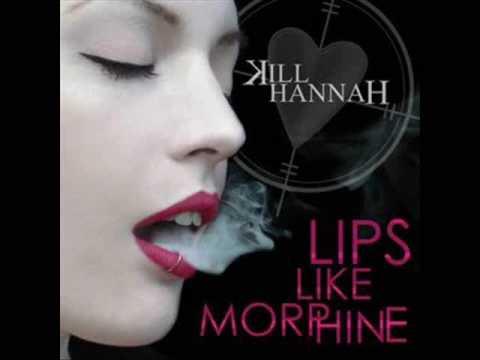 Kill Hannah - Lips Like Morphine [HQ Mp3]