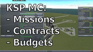Kerbal Space Program - Missions. Contracts, Budgets - The Mission Controller Mod
