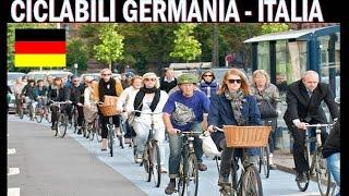 PISTE CICLABILI GERMANIA vs ITALIA, chi e