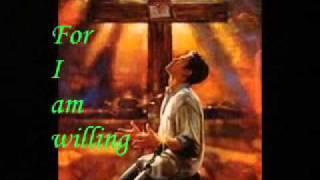 Neal Morse - I Am Willing (with lyrics)