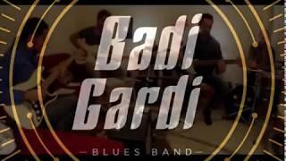 Badi Gardi Got my mojo