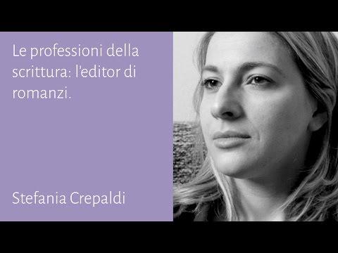 Le professioni della scrittura: l'editor di romanzi -  Stefania Crepaldi