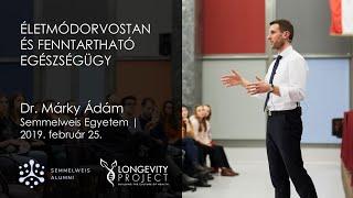 Dr. Márky Ádám - Életmódorvostan és Fenntartható Egészségügy