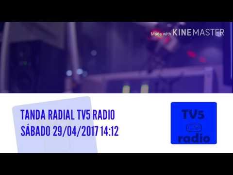 Tanda Comercial TV5 Radio 29/04/2017