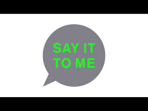 'Say It To Me (radio mix)' (Official Audio)