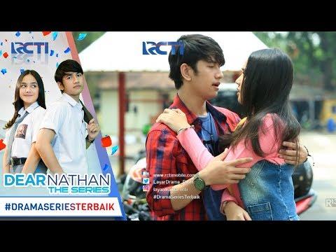 DEAR NATHAN THE SERIES - Salma Jatuh Kepelukan Nathan [9 Oktober 2017]