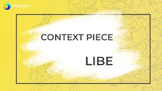 LIBE | GA Context Piece