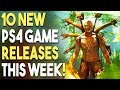 10 NEW PS4 Games Coming THIS WEEK! (NEW Playstation 4 Game Releases)
