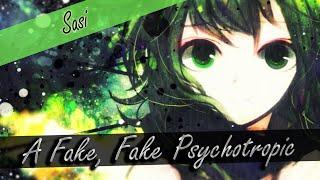 ✿[Sasi] ~ A Fake, Fake Psychotropic ✿