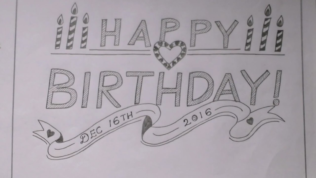 Birthday Wishes Pencil Drawing Ideas Youtube