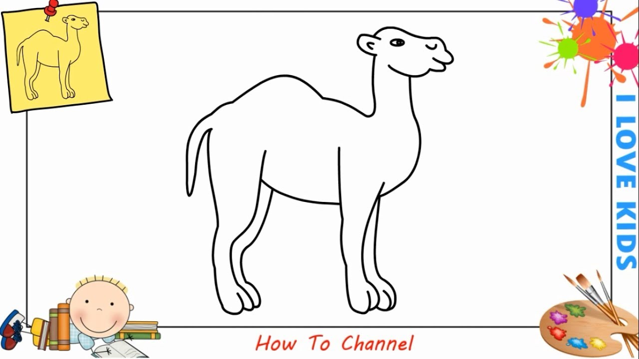 How To Draw A Camel Easy Slowly Step By Step For Kids Beginners