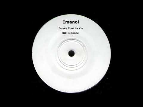 FORTHCOMING: Imanol -  Dance Tout La Vie