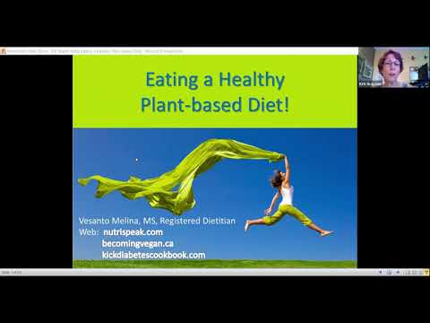 Eating a Healthy Plant-based Diet. Optimal Nutrition. August 2020
