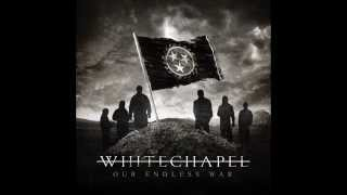 Whitechapel - Let Me Burn