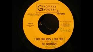 exceptions-baby-you-know-i-need-you-groovey-grooves