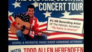 God and Country Concert Tent Revival of America - Todd Allen Herendeen