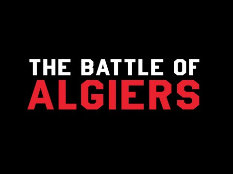 The Persistent Timeliness of The Battle of Algiers