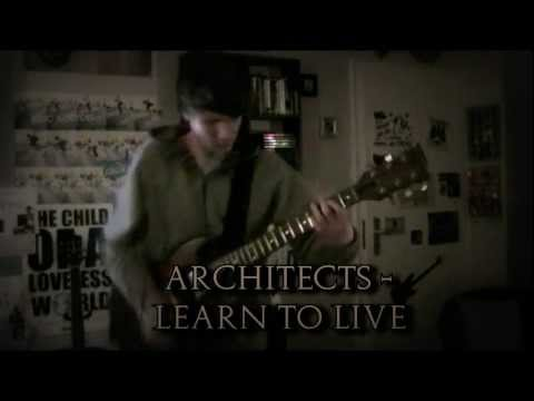 Architects - Learn To Live [Guitar Cover] + TABS & LYRICS