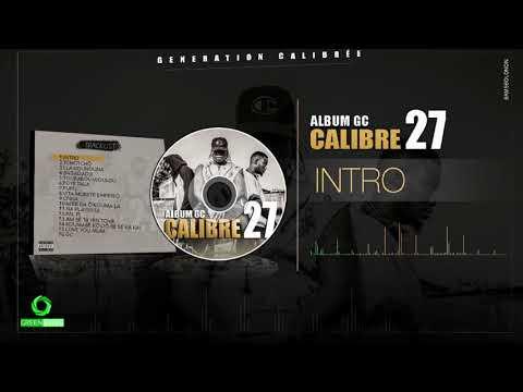 CALIBRE 27 - INTRO (Son Officiel)