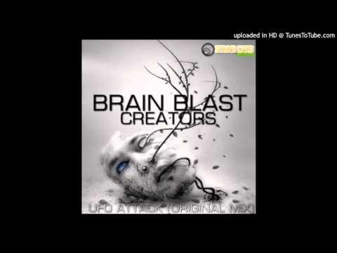 Brain Blast Creators - UFO Attack (Original Mix)